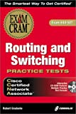 CCNA Routing and Switching Practice Tests, Bob Gradante, 1576105423