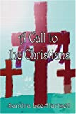 A Call to the Christians, Sandra Hartsell, 1413785123