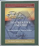 48 Days to Creative Income, Dan Miller, 096590721X