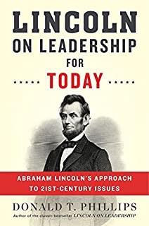 Book Cover: Lincoln on Leadership for Today: Abraham Lincoln's Approach to Twenty-First-Century Issues