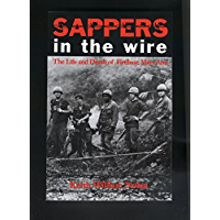 Sappers in the Wire: The Life and Death of Firebase Mary Ann (Williams-Ford Texas A&M University Military History Series Book 45)