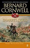 Sharpe's Gold, Bernard Cornwell, 0451213416