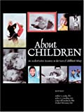 About Children, Arthur G. Cosby and Robert E. Greenberg, 1581101422