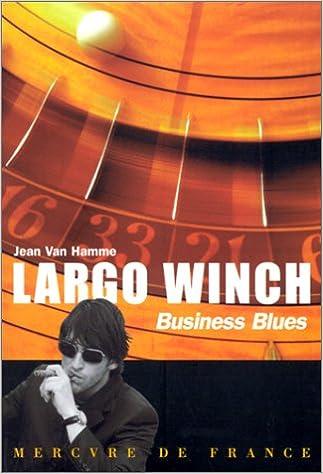 En ligne téléchargement gratuit Largo Winch : Business blues epub, pdf