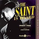 The Saint Is Heard   Leslie Charteris