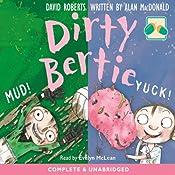 Dirty Bertie: Mud! & Yuk! | David Roberts, Alan McDonald