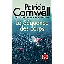 SÉQUENCE DES CORPS (LA)