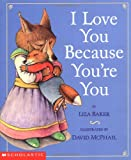 I Love You Because You're You, Liza Baker, 0439206383