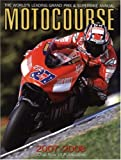 The World's Leading Grand Prix and Superbike Annual - Motocourse 2007-2008, , 1905334222