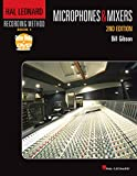 Hal Leonard Recording Method Book 1: Microphones & Mixers (Music Pro Guides)