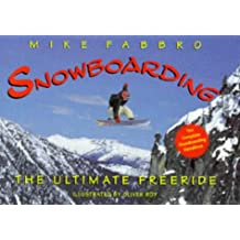 Snowboarding: The Ultimate Free Ride