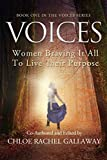 VOICES: Women Braving It All to Live Their Purpose