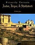 Princely Terrain, Shikha Jain, 8182900514