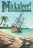 Nickaleer! Shipwreck Survivors, Susan Grohmann, 078079057X