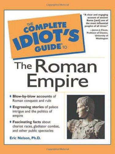 Download The Complete Idiot's Guide to the Roman Empire pdf epub