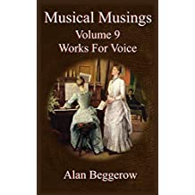 Musical Musings - Works For Voice