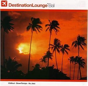 Various - Destination Lounge - Bali