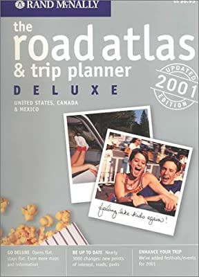 Rand McNally 2001 Deluxe Road Atlas & Trip Planner: United States, Canada & Mexico (Rand Mcnally Deluxe Road Atlas Mid Size)