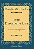 Amazon / Forgotten Books: Descriptive List Gladiolus and Delphiniums Classic Reprint (Champlain View Gardens)
