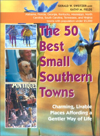 Read Online The 50 Best Small Southern Towns ebook