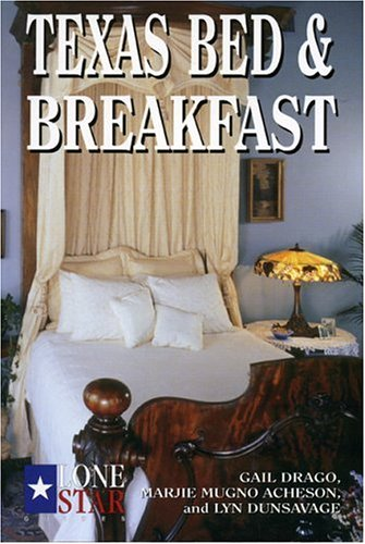 Texas Bed & Breakfast (Lone Star Guides)