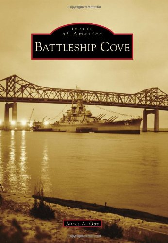 Battleship Cove (Images of America)