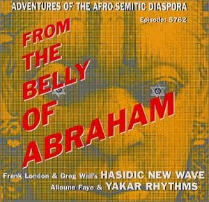 From the Belly of Abraham