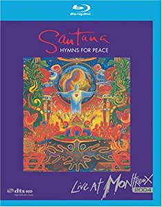 Santana - Hymns For Peace: Live In Montreux 2004 [Blu-ray]