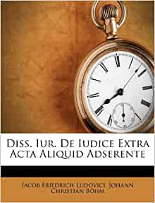 Used Tires Mobile Al >> Diss. Iur. De Iudice Extra Acta Aliquid Adserente (French Edition): Jacob Friedrich Ludovici ...