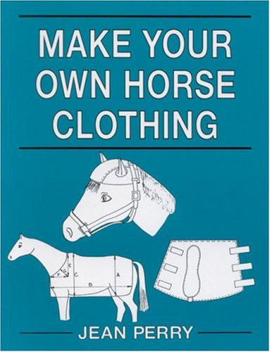 (Make Your Own Horse Clothing)