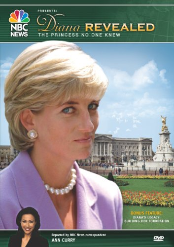 NBC News Presents: Diana Revealed, The Princess No One Knew by NBC