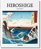Hiroshige: 1797-1858: Master of Japanese Ukiyo-e Woodblock Prints (Basic Art Series 2.0)