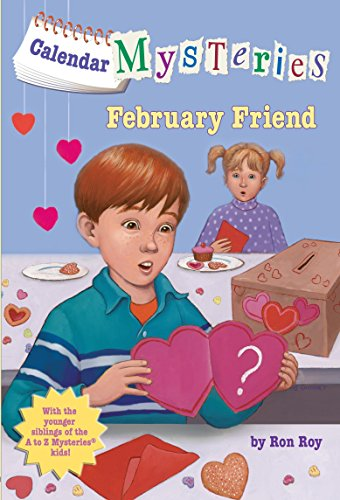 Calendar Mysteries #2: February Friend (Calendar Friends)