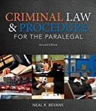 Criminal Law and Procedure for the Paralegal 2nd Edition