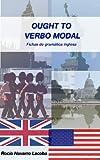 Ought to - Verbo modal (Fichas de gramática inglesa)