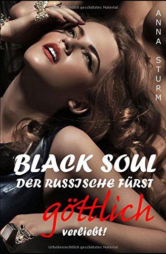 BLACK SOUL: Der russische Fürst - göttlich verliebt!