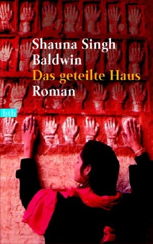 Das geteilte Haus: Roman