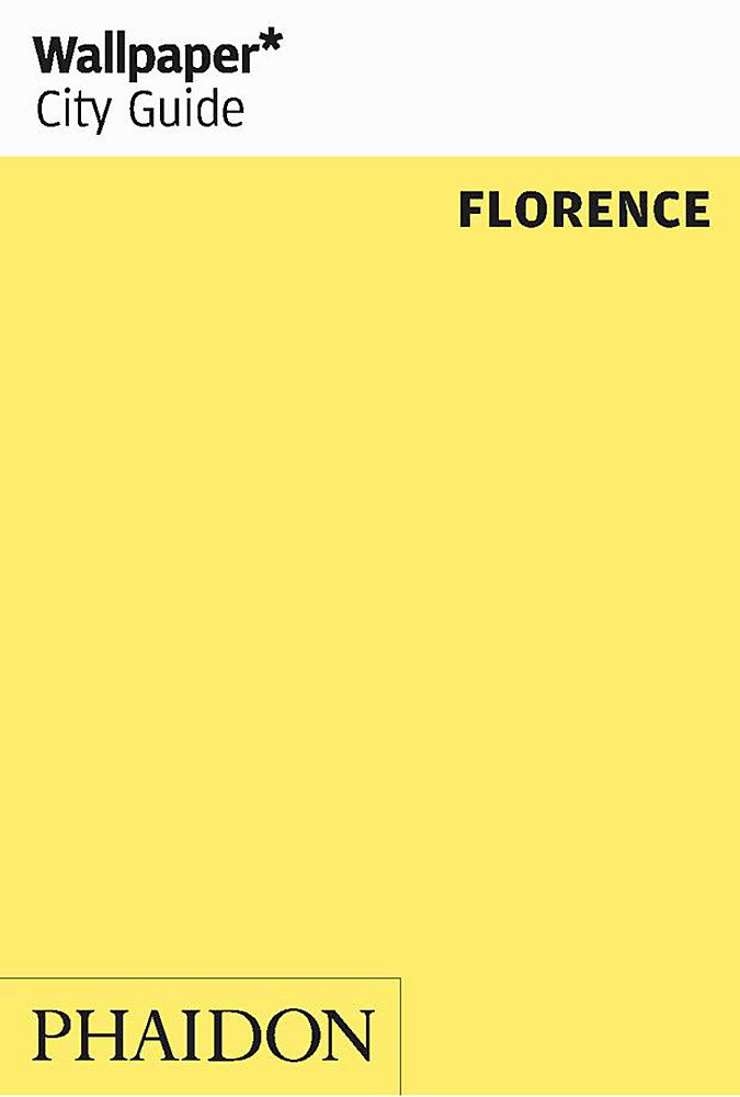 Wallpaper* City Guide Florence 2013 (Wallpaper City Guides)