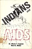 img - for Indians and AIDS book / textbook / text book