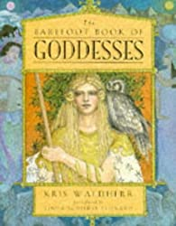 The Barefoot Book of Goddesses