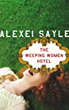 The Weeping Women Hotel