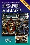 Singapore and Malaysia, Nick Hanna, 0844248177