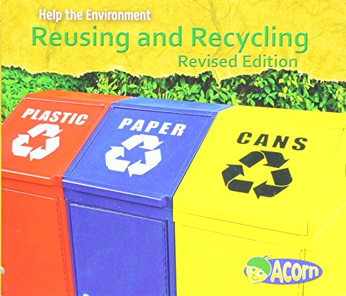 Reusing and Recycling (Help the Environment)
