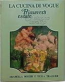 img - for La cucina di vogue. Primavera estate. Autunno inverno. book / textbook / text book