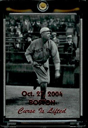 "2004 ""The Curse is Lifted"" #Babe Ruth Boston Red Sox Base..."