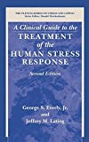 img - for A Clinical Guide to the Treatment of the Human Stress Response (Springer Series on Stress and Coping) book / textbook / text book