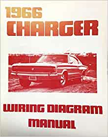 [SCHEMATICS_4ER]  1966 DODGE CHARGER FACTORY ELECTRICAL WIRING DIAGRAMS & SCHEMATICS: DODGE  CHRYSLER: Amazon.com: Books | 1966 Dodge Charger Wiring Diagram |  | Amazon.com