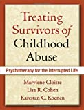 Treating Survivors of Childhood