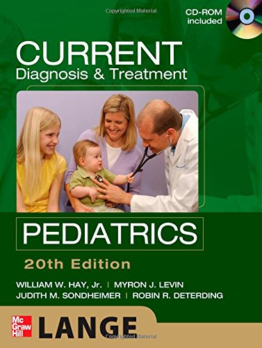 CURRENT Diagnosis and Treatment Pediatrics, Twentieth Edition (LANGE CURRENT Series)