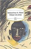 img - for Moisson de cranes: textes pour le Rwanda book / textbook / text book
